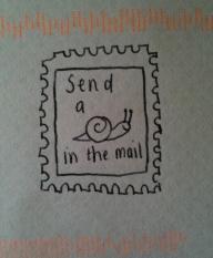 snailin the mail